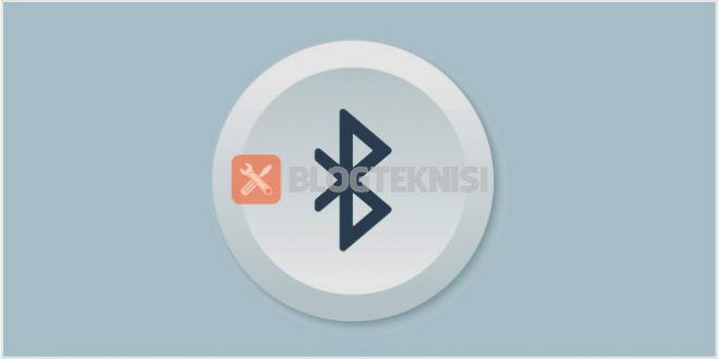 Pengertian, fungsi dan penjelasan Bluetooth